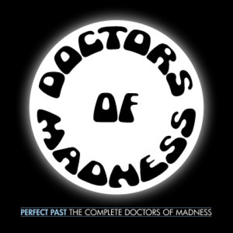 Doctors of Madness CD Release